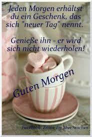 Guten Morgen Kaffee Sprüche Bilder Und Sprüche Für Whatsapp Und