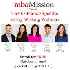Business School Admissions Blog MBA Admission Blog Blog B School Specific Essay Writing Webinar October mbaMission