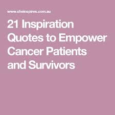 Cancer Inspiration Quotes Hover Me Enchanting Inspirational Cancer Quotes