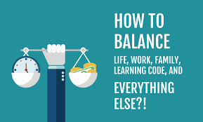 Balancing Work And Family How To Balance Life Work Family Learning Code
