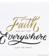 Have Faith Quotes Best Wait In Life And Have Faith Quote