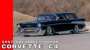 Corvette C4 With A 1957 Chevrolet Nomad Body - YouTube