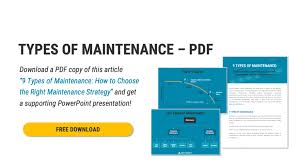 Types Of Maintenance The 9 Different Strategies Explained
