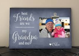 best friends are we my grandpa and me personalized free fathers day grandfather papa frame measures 8 x 12 birthday gift 06