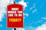Что бы вы хотели сегодня сделать