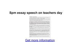 spm essay speech on teachers day google docs