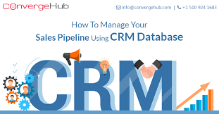 Manage Sales Pipeline How To Manage Your Sales Pipeline Using Crm Database