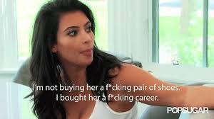 Kim Kardashian Quotes 43 Awesome Kim Kardashian Says She Bought Her Sister's Career POPSUGAR Celebrity
