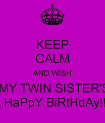 I Love My Twin Sister Quotes Delectable I Love My Twin Sister Quotes Glamorous Twin Sister Birthday Quotes