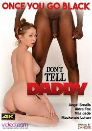Don't tell daddy interracial