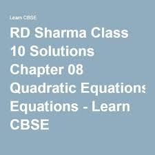 rd sharma class 10 solutions chapter 08 quadratic equations learn cbse ncert ncertsolutions cbse cbseclass10 rdsharma mathsrdsharma