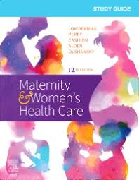 Study Guide for Maternity & Women's Health Care Elsevier eBook on  VitalSource, 12th Edition - 9780323640572