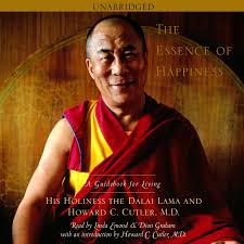 the essence of happiness audiobook by his holiness the dalai lama cvr9781442340817 9781442340817 hr
