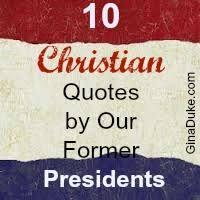 Christian Patriotic Quotes Best Of 24 Christian Quotes By Our Former Presidents