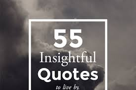 Insightful Quotes Best 48 Deep Insightful Quotes To Guide You In Life BrandonGaille