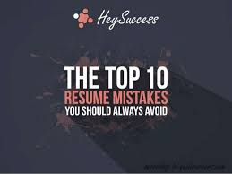 '$0 fcgcaawif THE TOP 10 RESUME MISTAKES YOU SHOULD ALWAYS AVOID ...