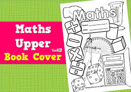 Maths Upper Book Cover Teacher Resources And Classroom Games