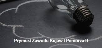 """Stypendium w ramach projektu """"Prymusi Zawodu Kujaw i Pomorza II"""" - Zespół  Szkół Ponadpodstawowych w Sępólnie Krajeńskim"""