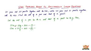 how to solve word problems based on simultaneous linear equations vol 1 7