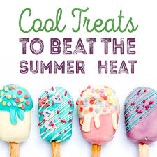 Heat Cool Cool Treats To Beat The Summer Heat Xtrema Ceramic Cookware