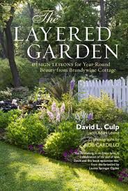 Small Picture The Layered Garden Design Lessons for Year Round Beauty from