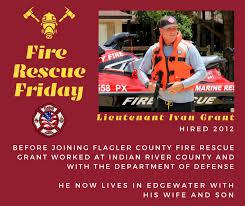On this Firefighter Friday, meet Lieutenant Ivan Grant   Northeast Florida