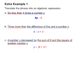 extra example 1 translate the phrase into an algebraic expression