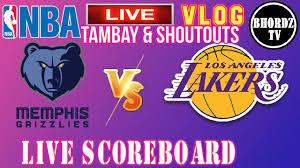 MEMPHIS GRIZZLIES vs LOS ANGELES LAKERS | PLAY BY PLAY | SCOREBOARD |  BHORDZ TV LIVE VLOG - YouTube