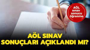 AÖL sınav sonuçları açıklandı mı? Açık lise sınav sonuçları sorgulama 2019