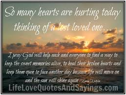 Death Of Loved One Quotes Unique Missing A Loved One Quotes Inspirational Quotes About Losing A Loved