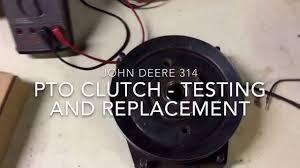 pto clutch testing replacing installing jd 314 pto clutch testing replacing installing jd 314