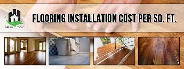 flooring installation cost per sq ft