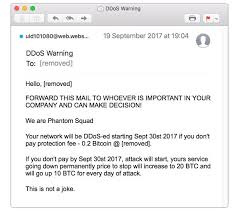 In order to know more about this bitcoin email scam and how to protect yourself, please read the article i have to share bad news with you email scam. Spammed Out Emails Threaten Websites With Ddos Attack On September 30th Welivesecurity