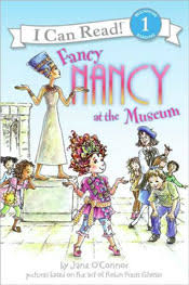 Fancy Nancy at the Museum by Jane O'Connor – Leveled Books • Guided Reading  Books • Books for Kids