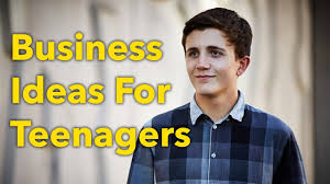 Top 11 Business Ideas For Kids And Teenagers 2017