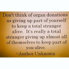 OrganDonationQuotes Don't Think Of Organ Donation As Giving Up Magnificent Donation Quotes