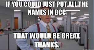 office space names. If You Could Just Put All The Names In BCC That Would Be Great. Thanks. - Office Space Meme Blank R