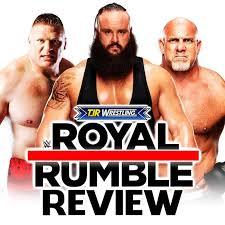 The John Report Wwe Royal Rumble 2017 Review Tjr Wrestling