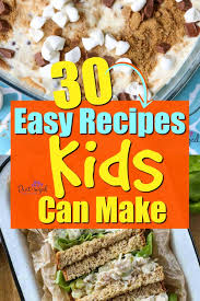 Easy muffin tin pizzas, easy satay sauce and other healthy meals. 30 Recipes Kids Can Make On Their Own Pint Sized Treasures