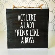 inspirational signs for office. act like a lady think boss sign office decor gifts for her inspirational wood sayings funky wall black signs