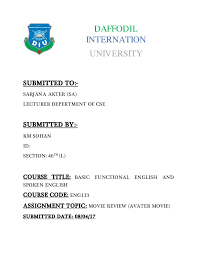assignment of movie review avatar  assignment of movie review avatar daffodil internation university submitted to sarjana akter sa lecturer depertment of cse