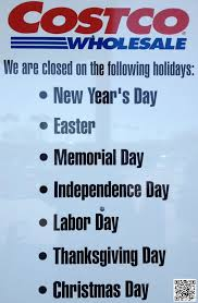 Costco Closed On The Following Holidays Michael Dorausch