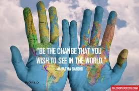 Image result for be the change quote image