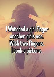 Ass finger lesbian teen