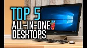 Best All In One Desktops - Which Is The PC in 2018? YouTube