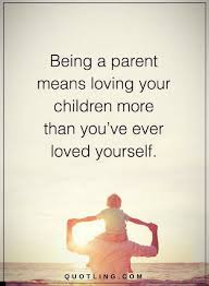 Love Your Children Quotes