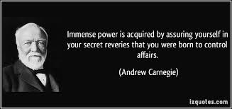 Immense power is acquired by assuring yourself in your secret ... via Relatably.com