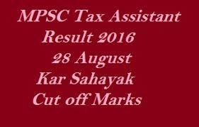 mpsc tax assistant result 2016 28 august maharashtra kar sahayak cut off marks tax assistant