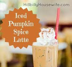 Blend until combined and smooth. Iced Pumpkin Spice Latte Recipe Hillbilly Housewife