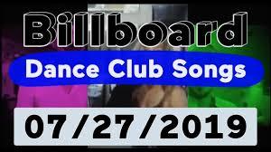 Billboard Top 50 Dance Club Songs July 27 2019
